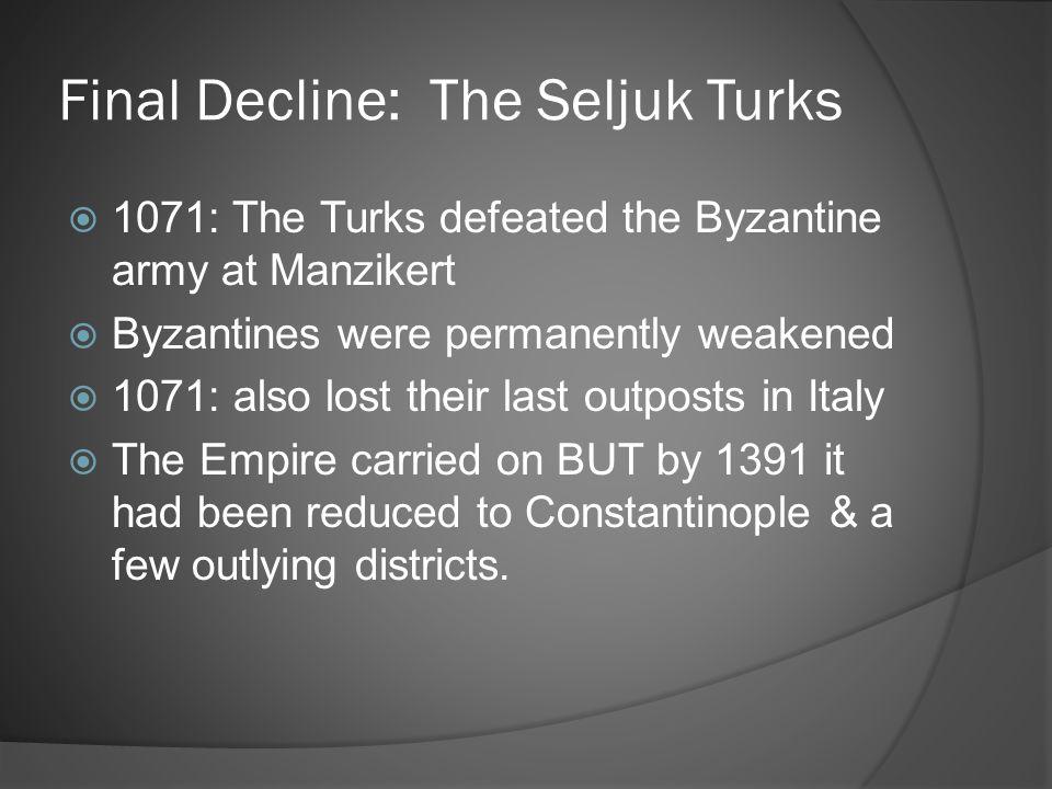 Final Decline: The Seljuk Turks