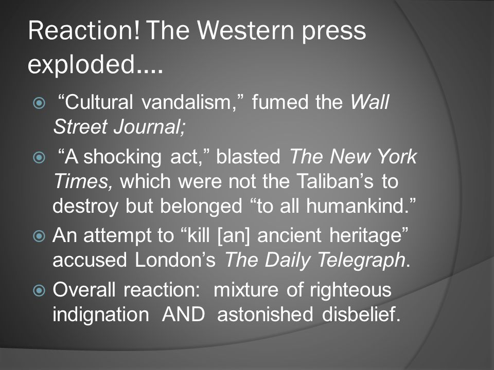 Reaction! The Western press exploded….