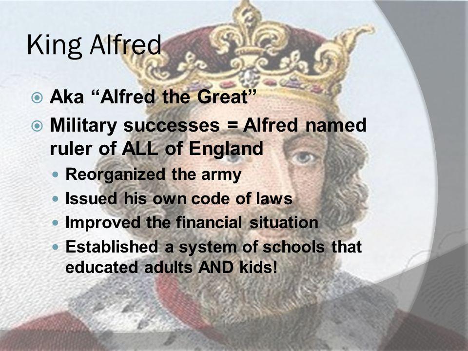 King Alfred Aka Alfred the Great