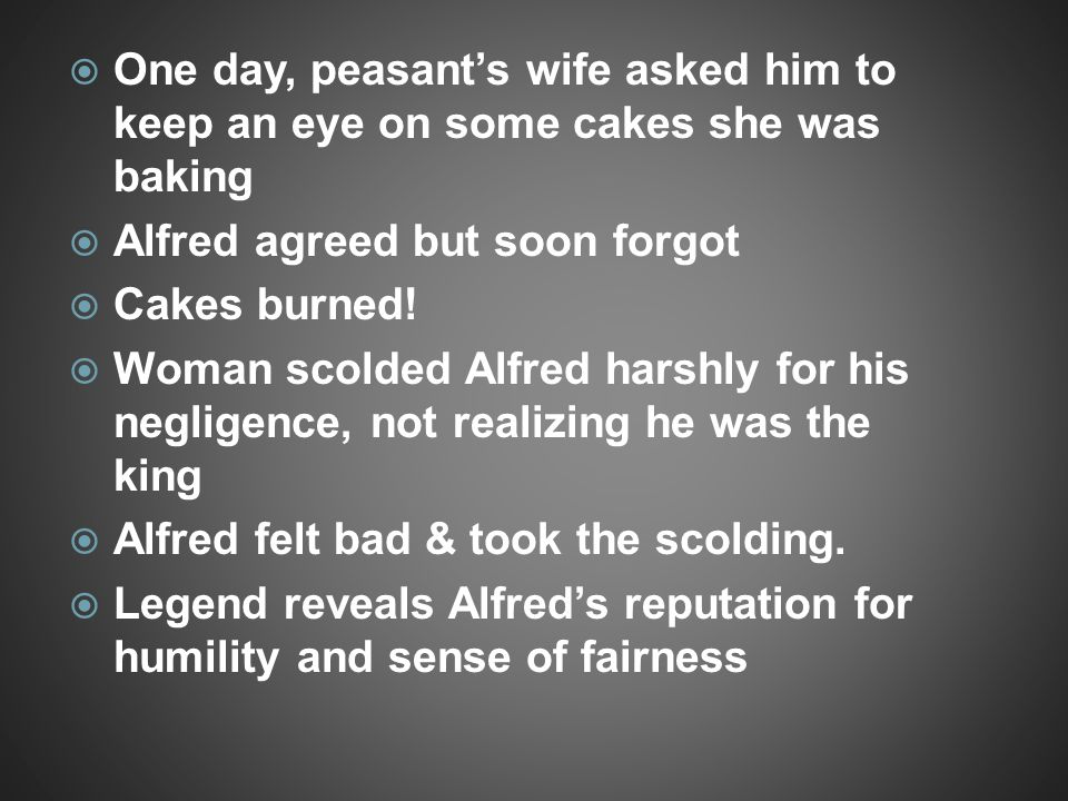 One day, peasant's wife asked him to keep an eye on some cakes she was baking