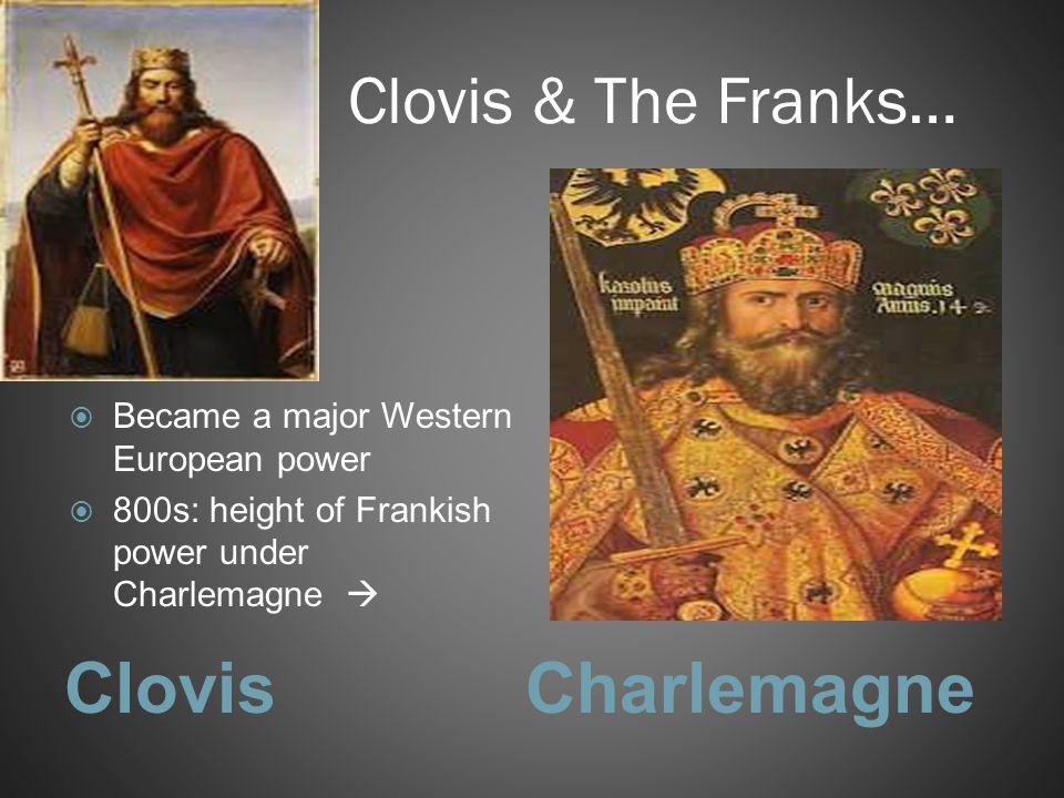 Clovis Charlemagne Clovis & The Franks…
