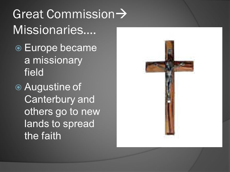 Great Commission Missionaries….