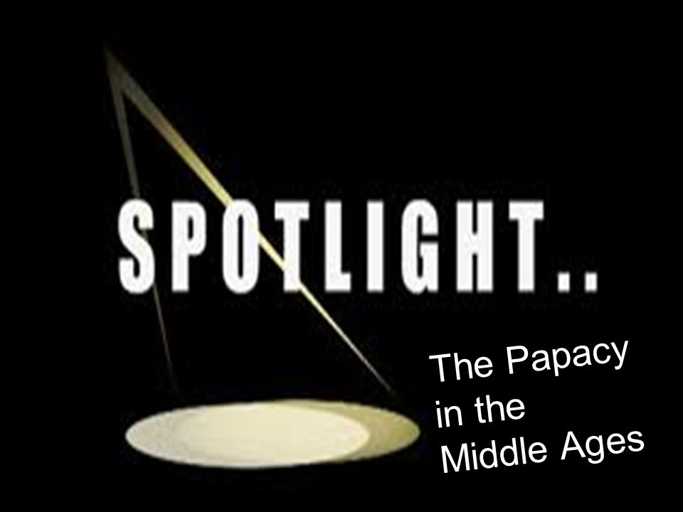 The Papacy in the Middle Ages