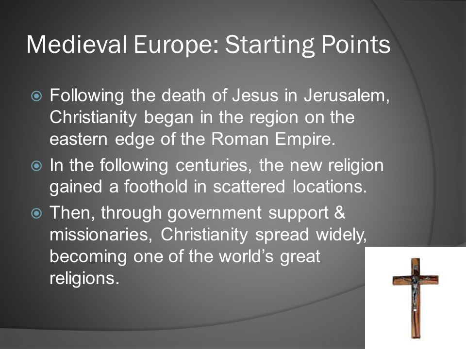 Medieval Europe: Starting Points