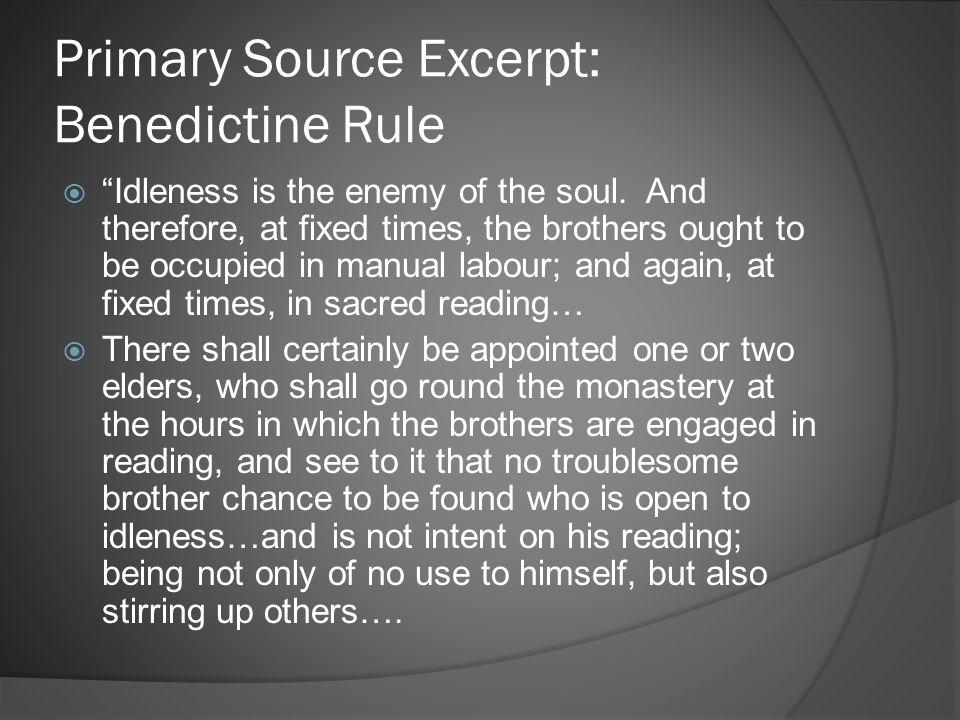 Primary Source Excerpt: Benedictine Rule