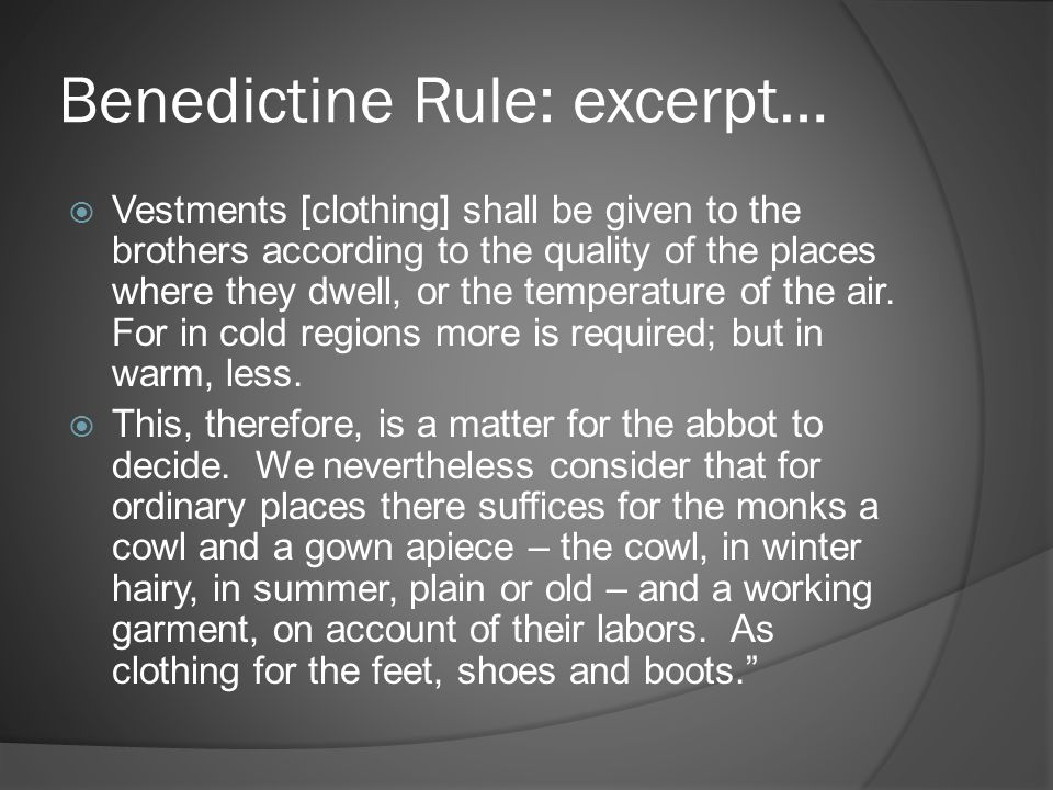 Benedictine Rule: excerpt…