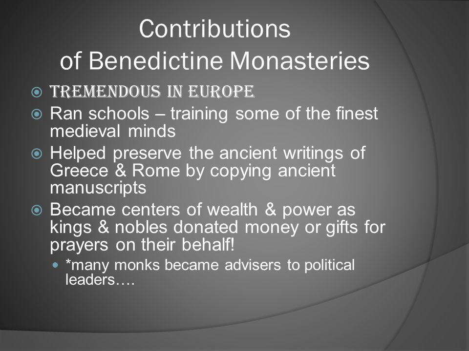 Contributions of Benedictine Monasteries