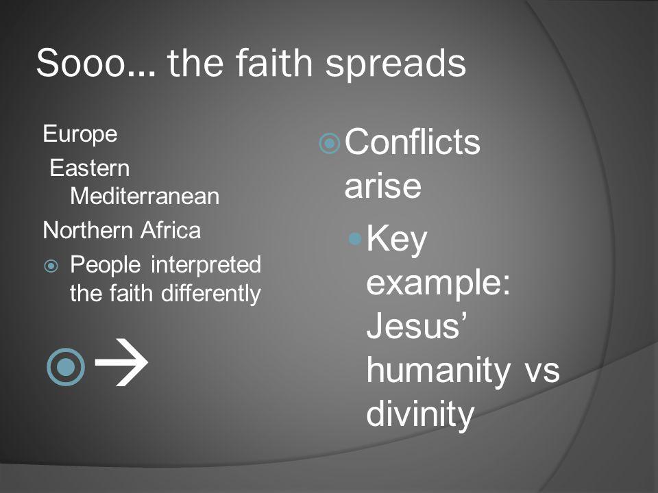 Sooo… the faith spreads
