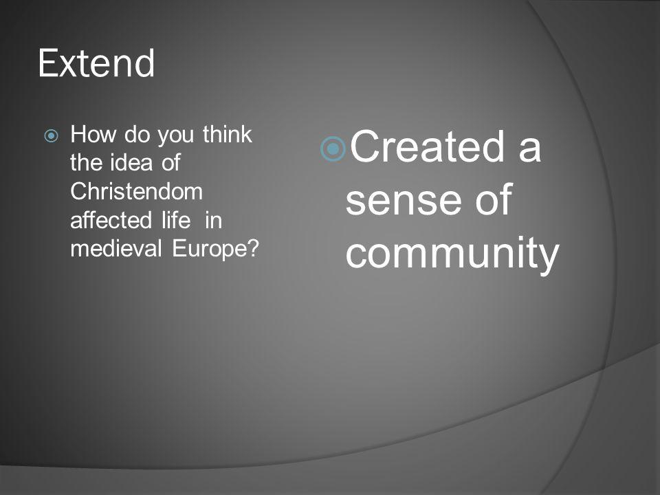 Created a sense of community