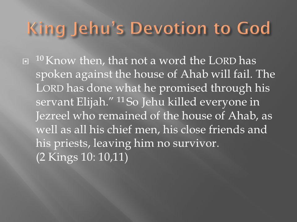 King Jehu's Devotion to God
