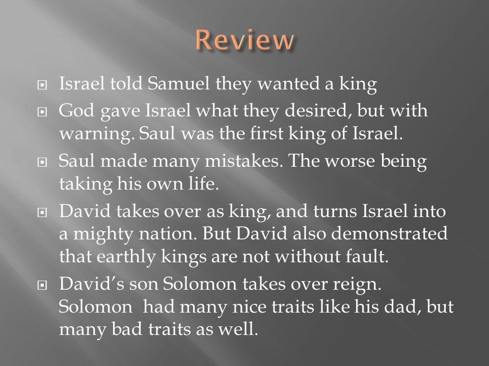 Review Israel told Samuel they wanted a king