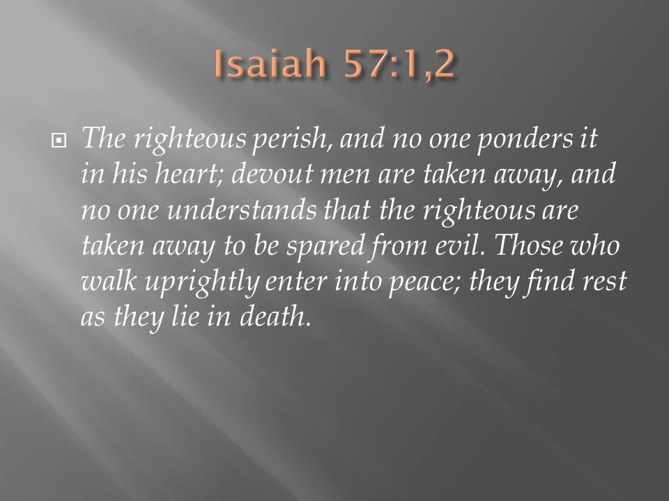 Isaiah 57:1,2