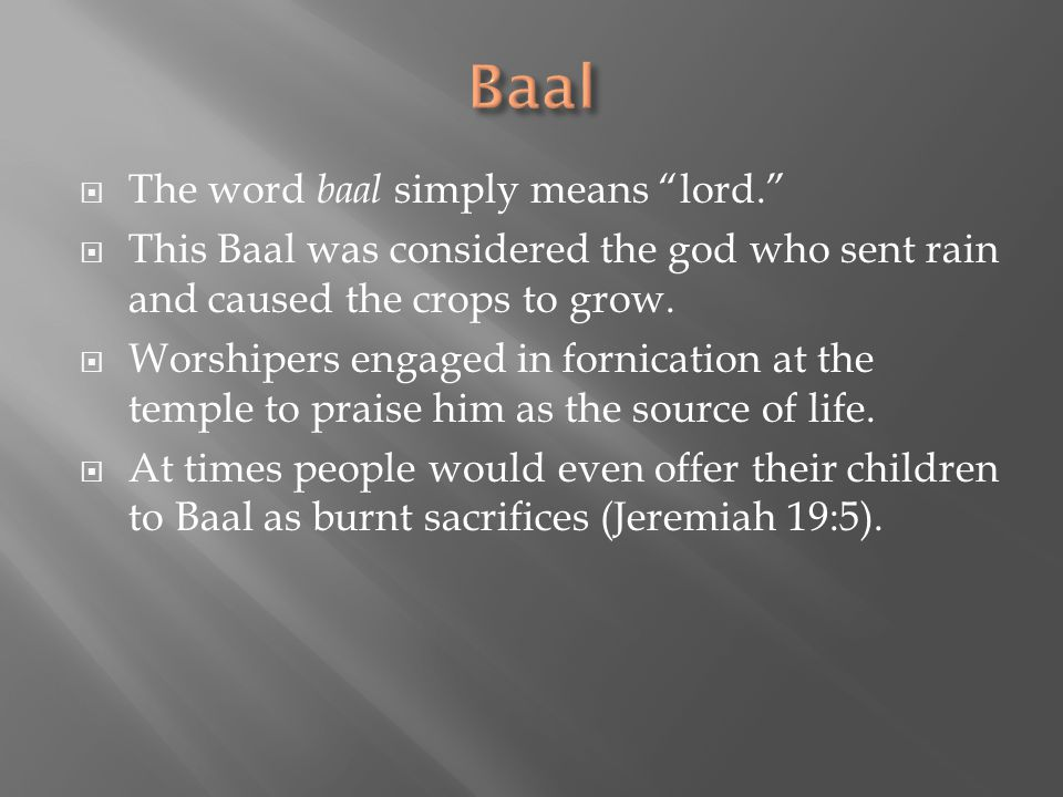 Baal The word baal simply means lord.