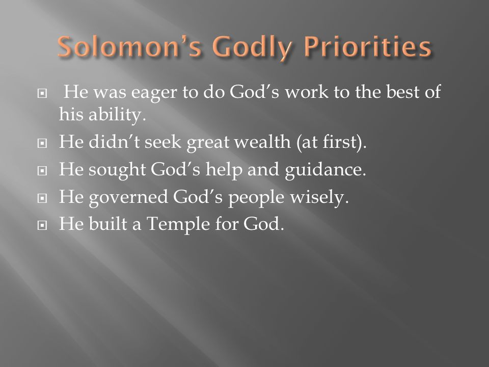 Solomon's Godly Priorities