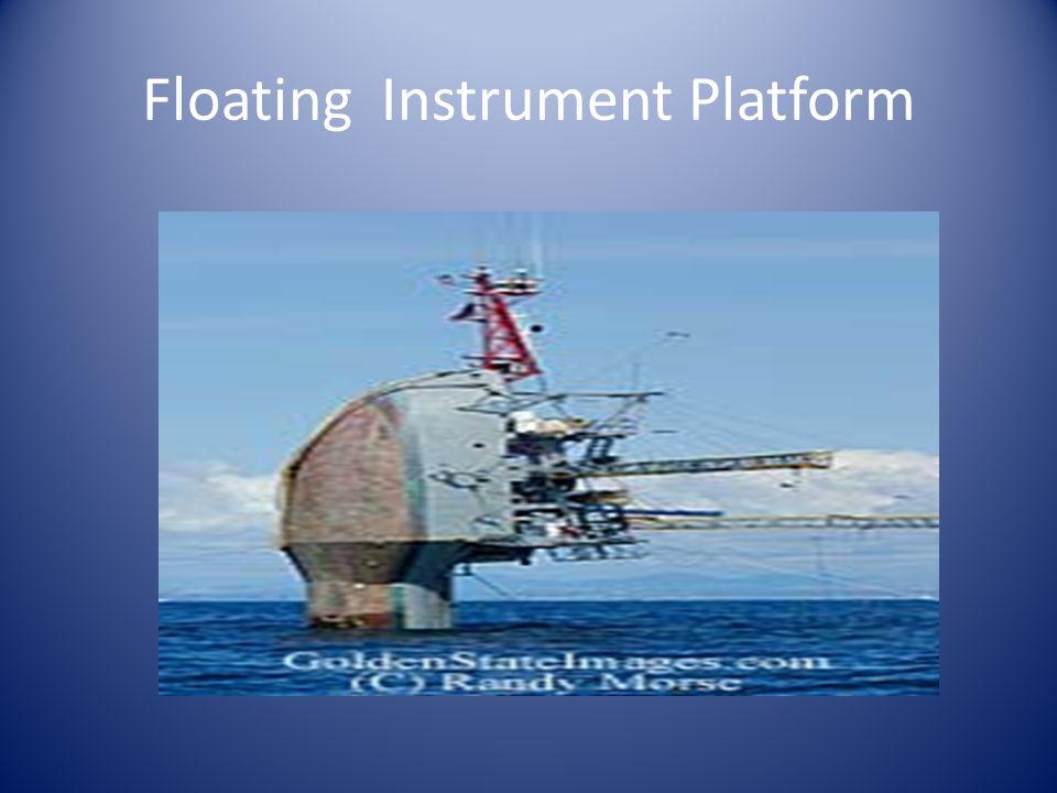 Floating Instrument Platform