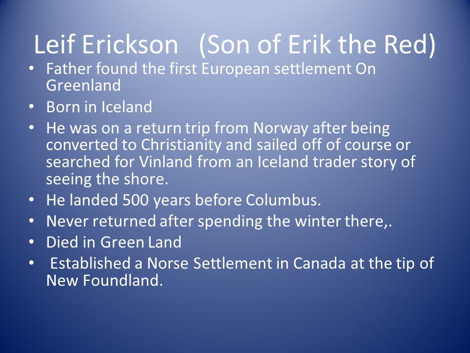 Leif Erickson (Son of Erik the Red)