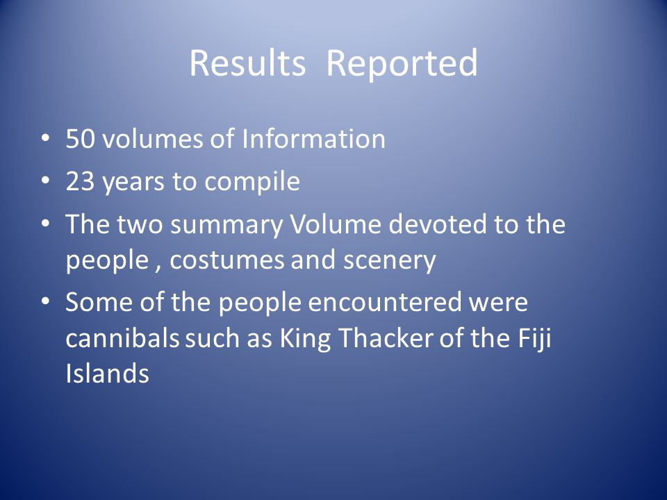 Results Reported 50 volumes of Information 23 years to compile