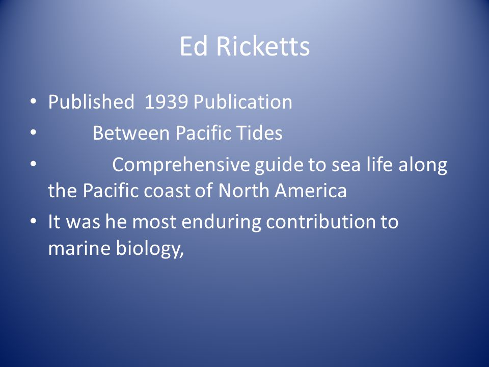 Ed Ricketts Published 1939 Publication Between Pacific Tides