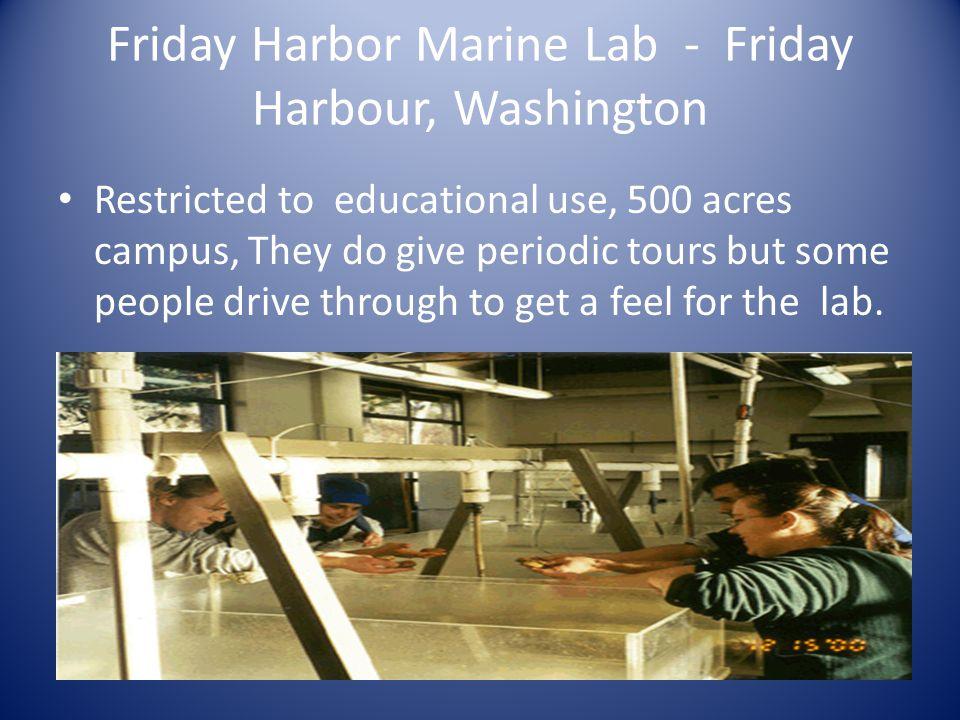 Friday Harbor Marine Lab - Friday Harbour, Washington