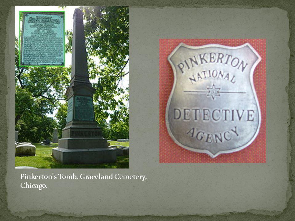 Pinkerton s Tomb, Graceland Cemetery, Chicago.