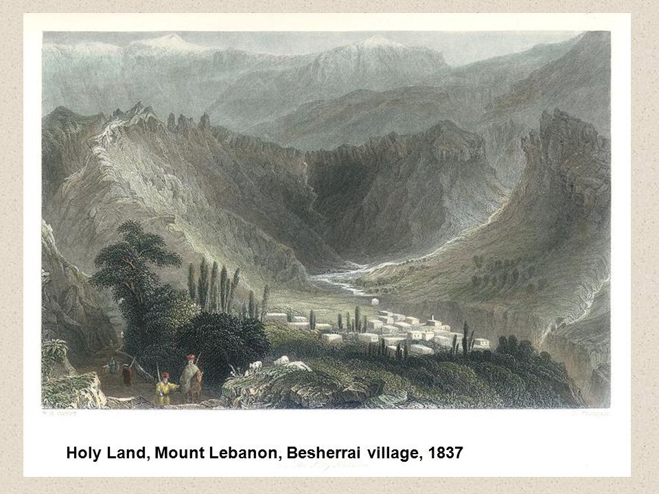 Holy Land, Mount Lebanon, Besherrai village, 1837