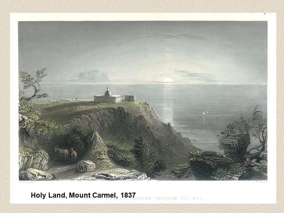 Holy Land, Mount Carmel, 1837