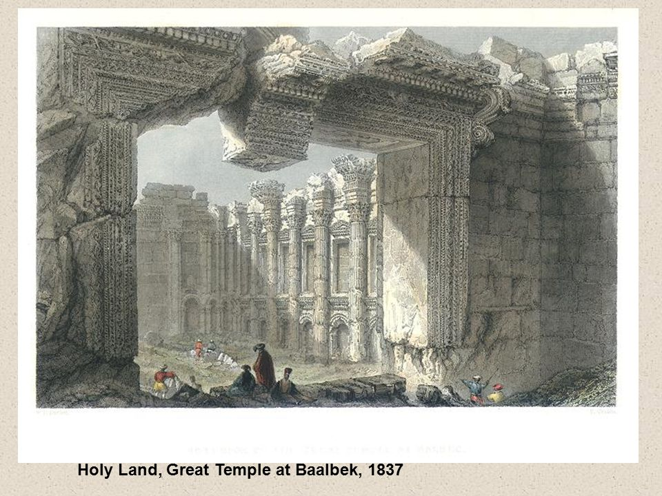 Holy Land, Great Temple at Baalbek, 1837