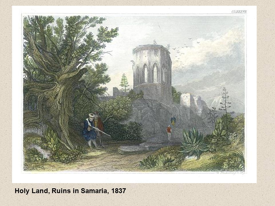Holy Land, Ruins in Samaria, 1837