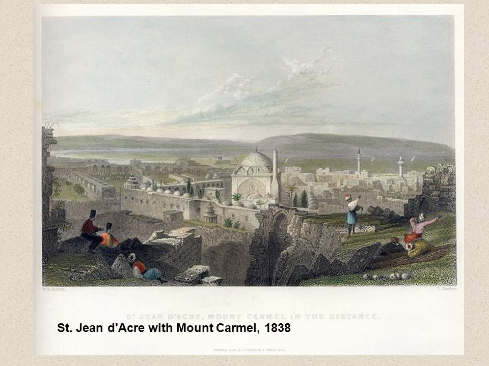 St. Jean d Acre with Mount Carmel, 1838