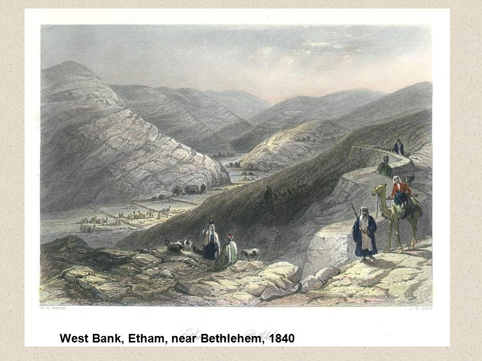 West Bank, Etham, near Bethlehem, 1840