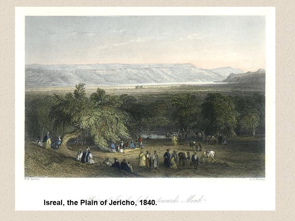 Isreal, the Plain of Jericho, 1840.