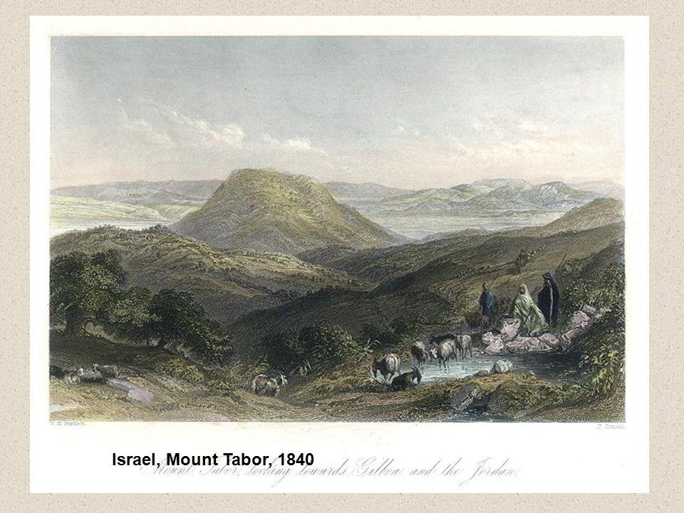 Israel, Mount Tabor, 1840
