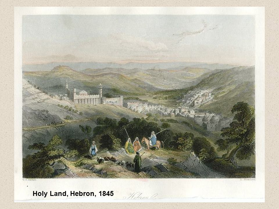 Holy Land, Hebron, 1845