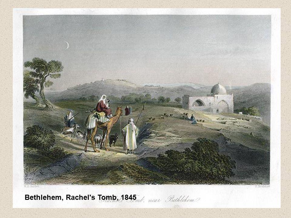 Bethlehem, Rachel s Tomb, 1845