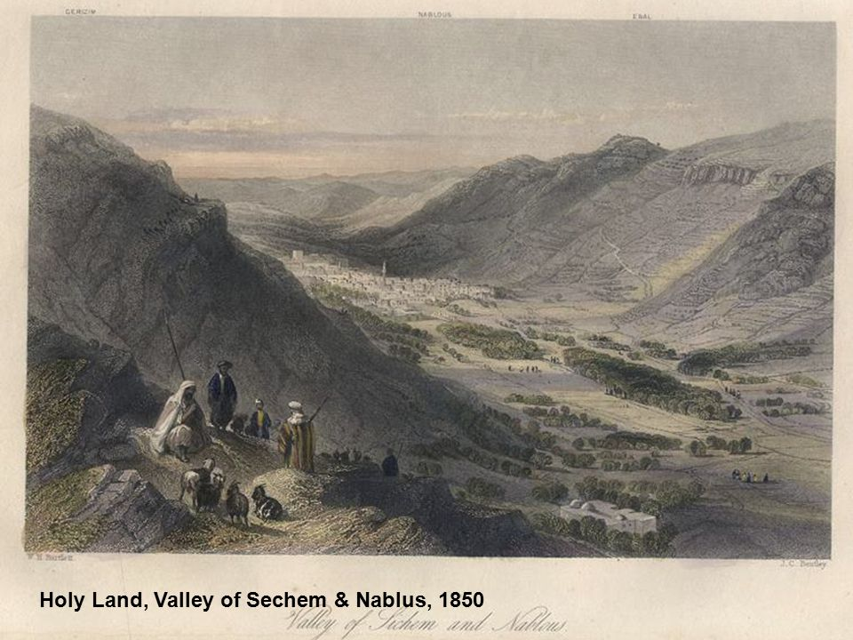 Holy Land, Valley of Sechem & Nablus, 1850