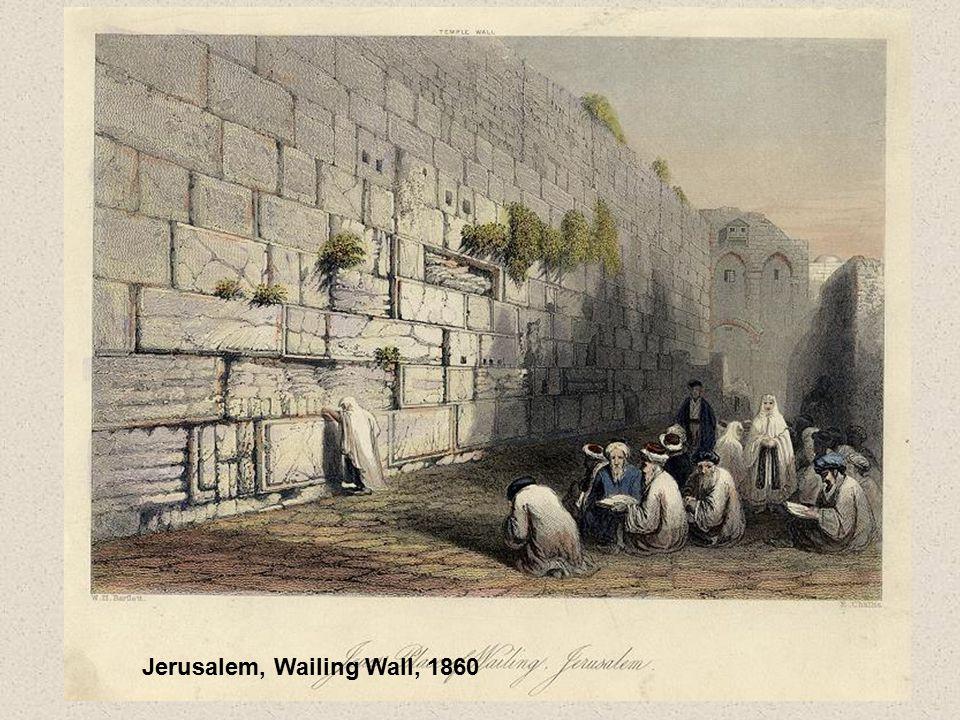 Jerusalem, Wailing Wall, 1860