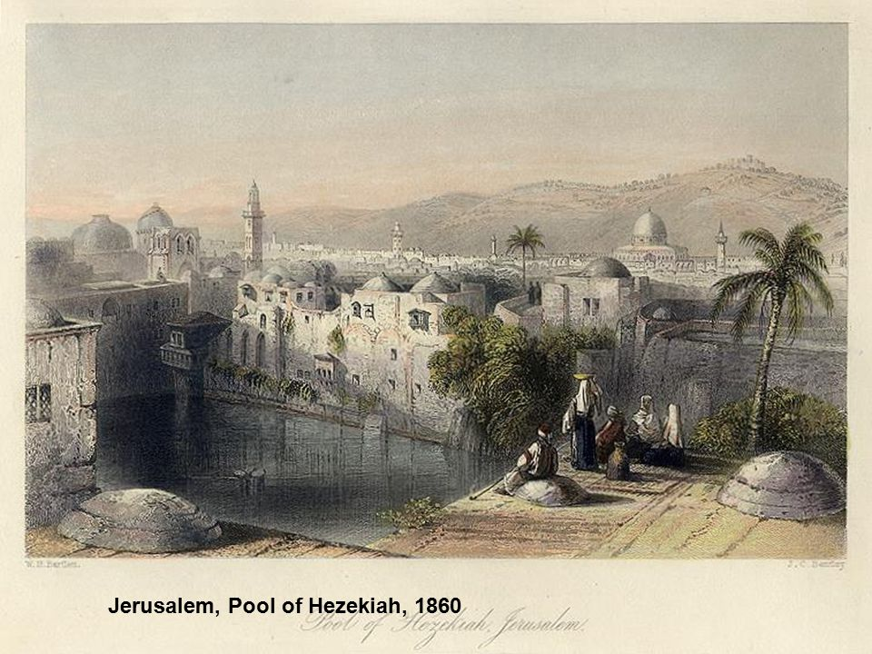 Jerusalem, Pool of Hezekiah, 1860