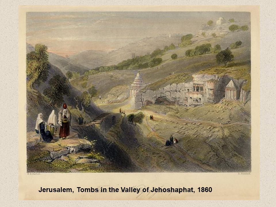 Jerusalem, Tombs in the Valley of Jehoshaphat, 1860