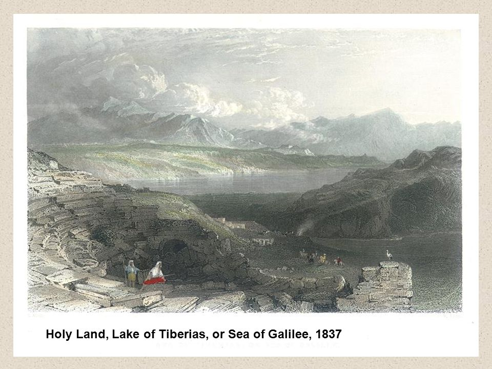 Holy Land, Lake of Tiberias, or Sea of Galilee, 1837