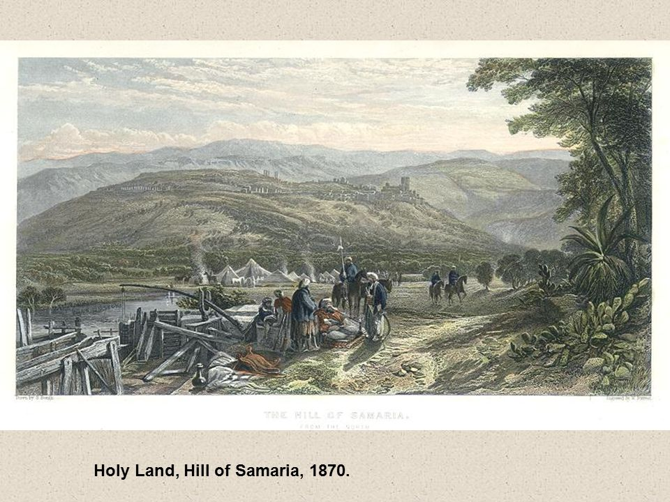 Holy Land, Hill of Samaria, 1870.