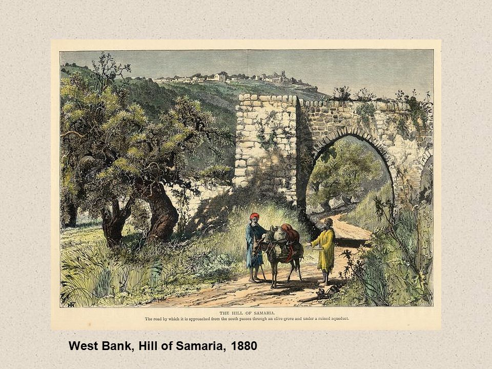 West Bank, Hill of Samaria, 1880