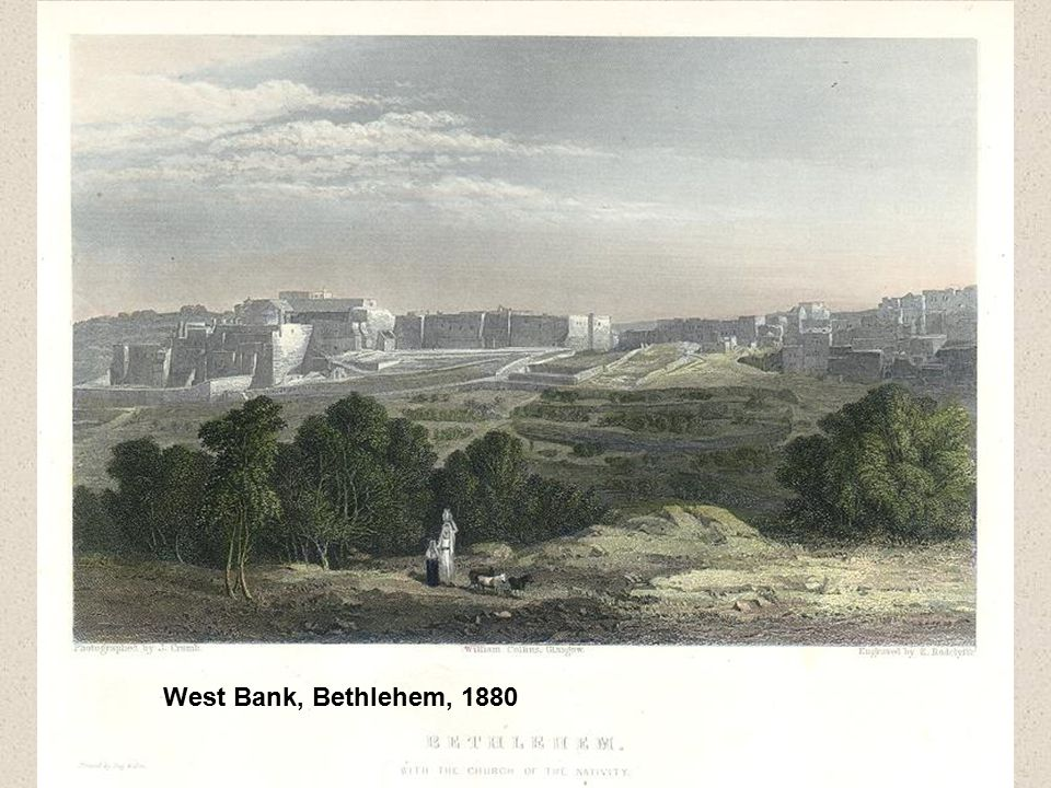 West Bank, Bethlehem, 1880