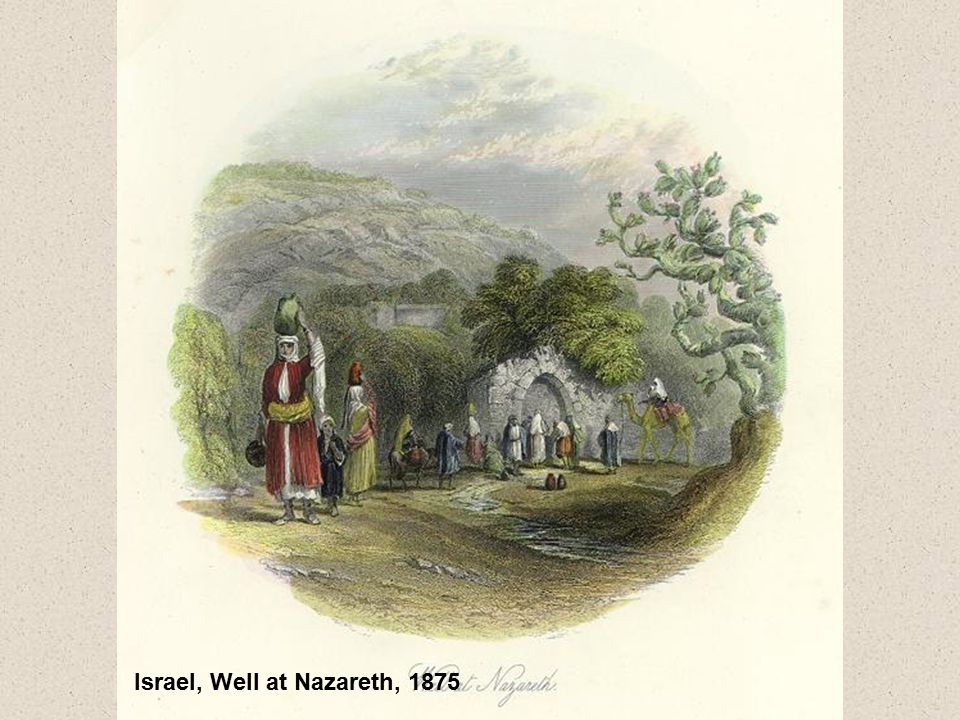 Israel, Well at Nazareth, 1875