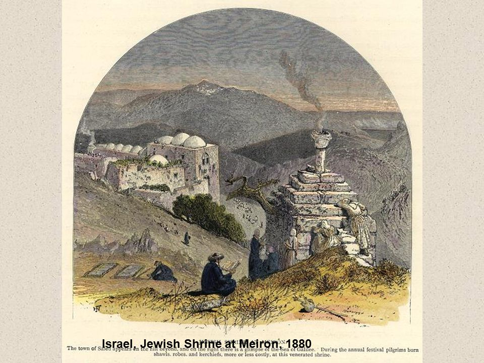 Israel, Jewish Shrine at Meiron, 1880