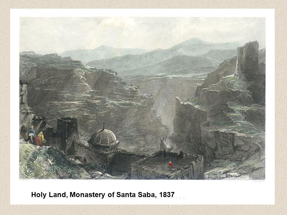 Holy Land, Monastery of Santa Saba, 1837