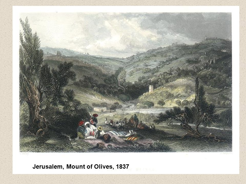 Jerusalem, Mount of Olives, 1837