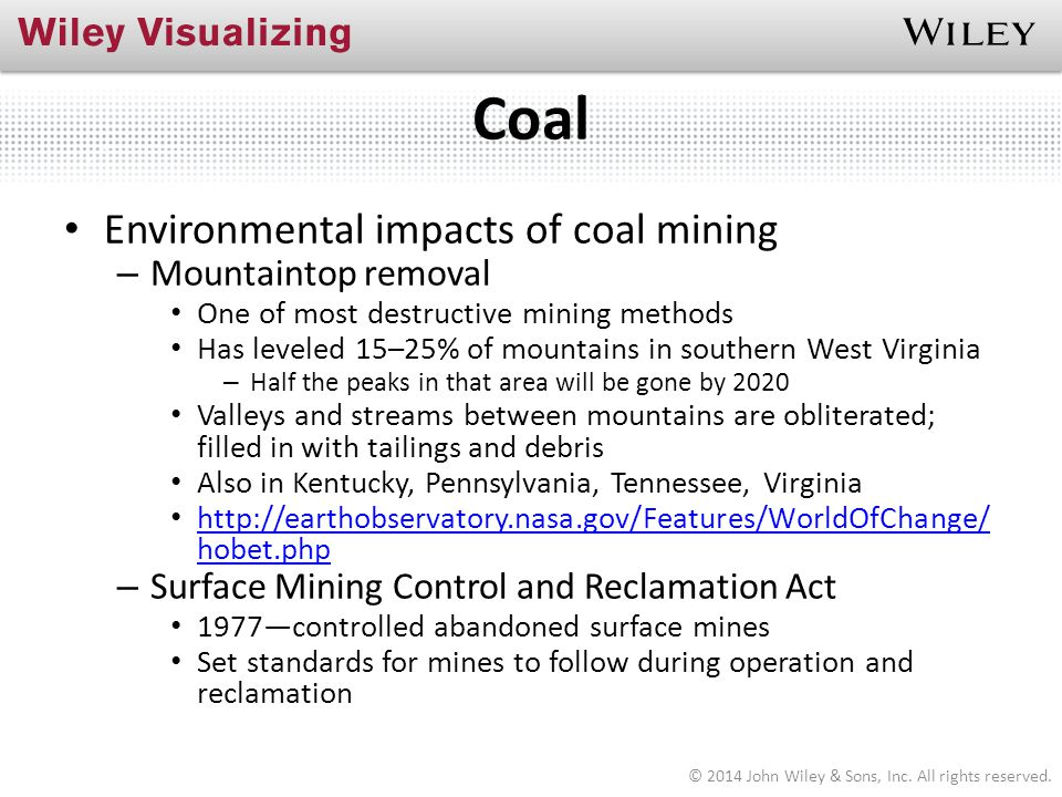 Coal Environmental impacts of coal mining Mountaintop removal