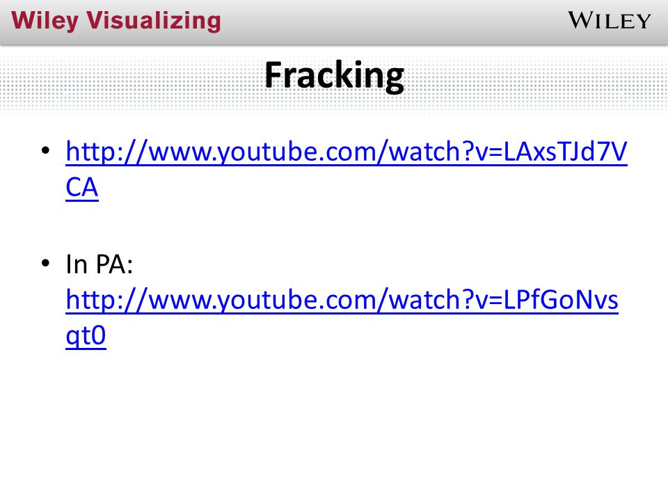 Fracking http://www.youtube.com/watch v=LAxsTJd7V CA