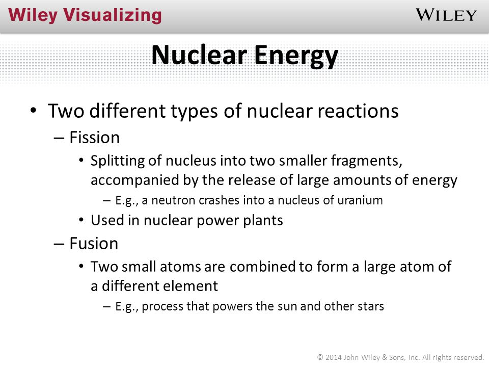 Nuclear Energy Two different types of nuclear reactions Fission Fusion