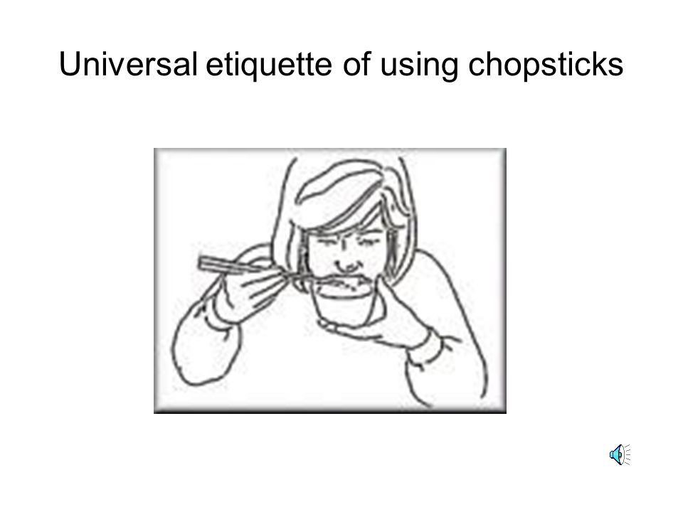 Universal etiquette of using chopsticks